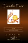Claim the Flame: A Series of Seven Two-Character Dialogues featuring The Apostle Paul and his 1st Century Church Contemporaries Cover Image
