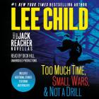 Three More Jack Reacher Novellas: Too Much Time, Small Wars, Not a Drill and Bonus Jack Reacher Stories Cover Image