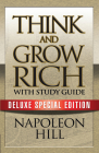 Think and Grow Rich with Study Guide: Deluxe Special Edition Cover Image