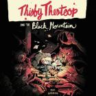 Thisby Thestoop and the Black Mountain Lib/E Cover Image