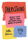 Directions: Really Good Advice for Getting from Here to There Cover Image