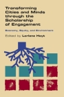 Transforming Cities and Minds Through the Scholarship of Engagement: Economy, Equity, and Environment Cover Image