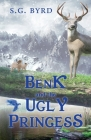 Benk and the Ugly Princess: Montaland, Book Three Cover Image