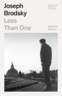 Less Than One: Selected Essays (FSG Classics) Cover Image