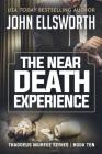 The Near Death Experience: Thaddeus Murfee Legal Thriller Series Book Ten Cover Image