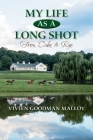 My Life as a Long Shot: From Cuba to Rye Cover Image