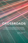 Crossroads: Comparative Immigration Regimes in a World of Demographic Change Cover Image