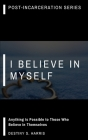 I Believe In Myself: Affirmations Cover Image