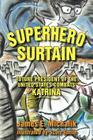 Superhero Surtain: Future President of the United States Combats Katrina Cover Image