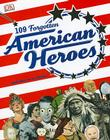 109 Forgotten American Heroes Cover Image