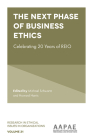 The Next Phase of Business Ethics: Celebrating 20 Years of Reio (Research in Ethical Issues in Organizations #21) Cover Image