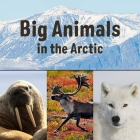 Big Animals in the Arctic: English Edition Cover Image