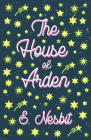 The House of Arden - A Story for Children Cover Image