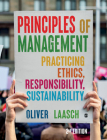 Principles of Management: Practicing Ethics, Responsibility, Sustainability Cover Image