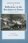 Reflections on the Revolution in France: A Critical Edition Cover Image