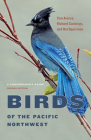 Birds of the Pacific Northwest: A Photographic Guide Cover Image
