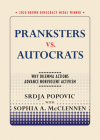 Pranksters vs. Autocrats: Why Dilemma Actions Advance Nonviolent Activism (Brown Democracy Medal) Cover Image