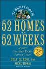 The Insider's Guide to 52 Homes in 52 Weeks: Acquire Your Real Estate Fortune Today Cover Image