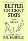 Better Cricket Stats: 2020 Edition Cover Image