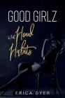 Good Girlz With Hood Habits Cover Image