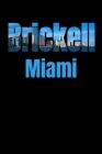 Brickell: Miami Neighborhood Skyline Cover Image