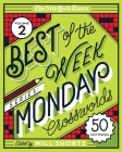 The New York Times Best of the Week Series 2: Monday Crosswords: 50 Easy Puzzles Cover Image