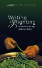 Writing and Righting: Literature in the Age of Human Rights Cover Image