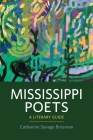 Mississippi Poets: A Literary Guide Cover Image
