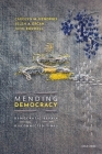 Mending Democracy: Democratic Repair in Disconnected Times Cover Image