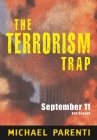 Terrorism Trap: September 11 and Beyond Cover Image