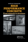 High Performance Concrete: From Material to Structure Cover Image