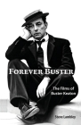 Forever Buster: The Films of Buster Keaton Cover Image