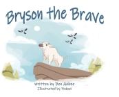 Bryson the Brave Cover Image