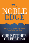 The Noble Edge: Reclaiming an Ethical World One Choice at a Time Cover Image