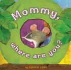 Mommy, Where Are You? Cover Image