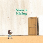 Mom Is Hiding Cover Image