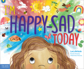 I'm Happy-Sad Today: Making Sense of Mixed-Together Feelings Cover Image