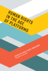 Human Rights in the Age of Platforms (Information Policy) Cover Image