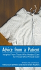 Advice from a Patient: Insights From Those Who Needed Care for Those Who Provide Care Cover Image