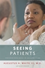 Seeing Patients: Unconscious Bias in Health Care Cover Image