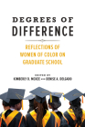 Degrees of Difference: Reflections of Women of Color on Graduate School Cover Image