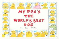 My Dog's the World's Best Dog Cover Image