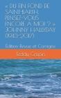 Du Fin Fond de Saint-Barth, Pensez-Vous Encore À Moi ? Johnny Hallyday (1943-2017): Édition Revue et Corrigée Cover Image