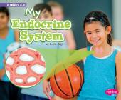 My Endocrine System: A 4D Book Cover Image