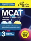 MCAT Organic Chemistry Review: New for MCAT 2015 Cover Image