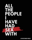 All The People I Have Had Sex With: Sex Journal - Gag gift Cover Image