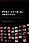 Presidential Debates: Fifty Years of High-Risk TV Cover Image