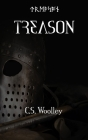 Treason: When loyalty is everything, treason is unforgivable Cover Image