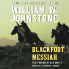 Blackfoot Messiah (First Mountain Man #7) Cover Image