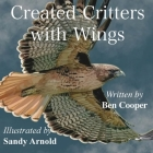Created Critters With Wings Cover Image